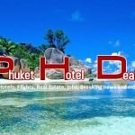 Phuket Hotel Deals - Phuket Real Estate & Property Agent